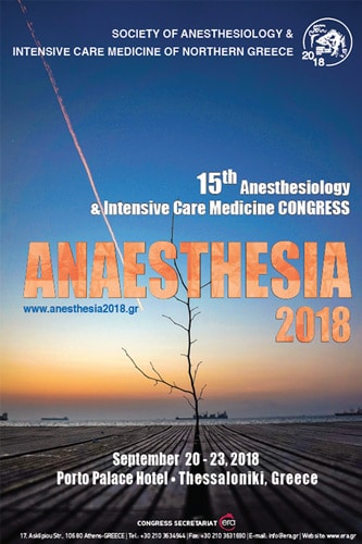 ANAESTHESIA 2018 - 15th Congress of Anesthesiology and Ιntensive Medicine