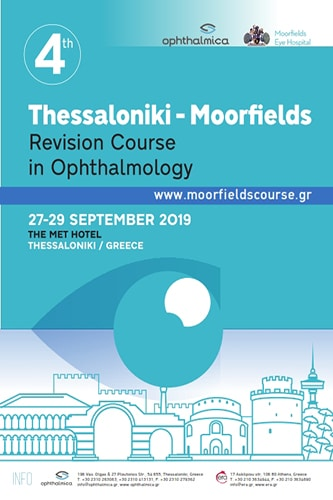 4th Thessaloniki - Moorfields Revision Course in Ophthalmology | Era Ltd Congress Organizer